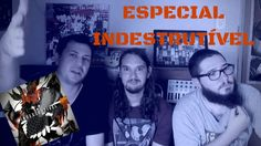 Especial Indestrutível (Lançamento Oficial)