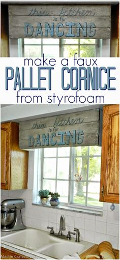 Faux Pallet Sign Cornice (made from styrofoam!) - Mad in Crafts