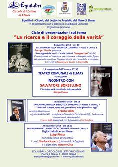 LA RICERCA E IL CORAGGIO DELLA VERITA' – TEATRO CIVICO – ELMAS – VENERDI 8-15-22-29 NOVEMBRE 2013