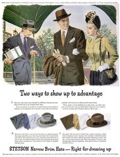 vintage mens clothing ads | From the late 1940′s. Common hat models were the Stetsonian, the ...