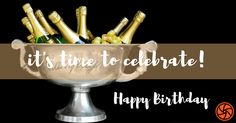 Time To Celebrate With Champagne Happy Birthday