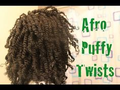 [*109*] Natural Hair: Afro Puffy Twists - YouTube