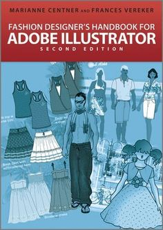 Fashion Designer's Handbook for Adobe Illustrator von Marianne Centner, http://www.amazon.de/dp/1119978114/ref=cm_sw_r_pi_dp_n.8zsb0JKQHNQ