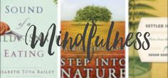 Camp Reads: Mindfulness // Alpine Lily