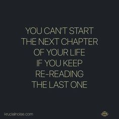 Truth.. this chapter is done..time to turn the page.