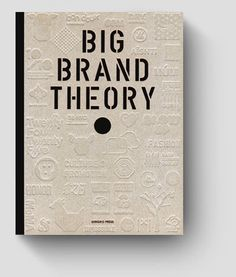 http://www.brandemia.org/wp-content/uploads/2012/05/big_brand_theory_portada1.jpg