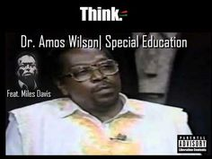 RBG | Dr. Amos Wilson On Slavery and Special Education, f Miles Davis
