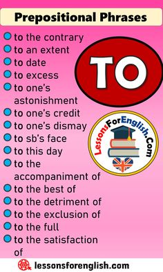 Prepositional Phrases List TO - Lessons For English English Prepositions, English Verbs, English Phrases, Learn English Words, Essay Writing Skills, English Writing Skills, Writing Words, English Lessons, English Learning Spoken