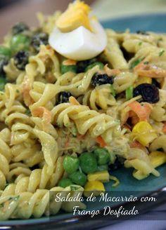 Salada de Macarrão com Frango Desfiado Pasta Recipes, Salad Recipes, Diet Recipes, My Recipes, Healthy Recipes, Menu Dieta, Good Food, Yummy Food, Tasty