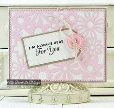 Words of Inspiration, Floral Fusion Cover-Up Die-namics, Pierced Traditional Tags STAX Die-namics - Mona Pendleton #mftstamps