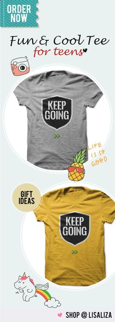 Keep going.  Motivational /Inspirational Tees Quotes and Sayings  for   everyone.  Spreading Good Vibes /Positive Vibes . No bad days put on   this cool designs and feel the positive energy .  Casual Outfits for everyone. Tumblr Teen Fashion Unisex Tee Shirt for Men & Women #SayingTee #TeensBoys #TeensChic #Gifts #BestFriends #MotivationalTee #LisaLiza #SunfrogTeens #Redbubble #tumblr