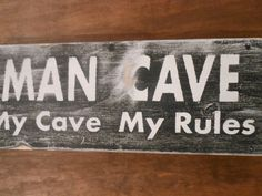 Handcrafted, All wood MAN CAVE Sign Vintage, Rustic, Primitive style. $20.95, via Etsy.