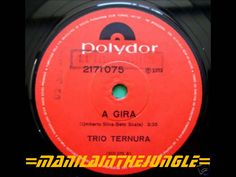 TRIO TERNURA  - A Gira (1973)