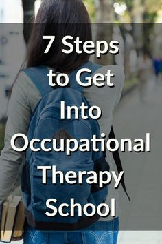 Interested in OT? Here are the 7 steps to take to get into occupational therapy school and become an OT! #occupational therapist #otschool #occupationaltherapy Ocupational Therapy, Hand Therapy, Speech Therapy, Occupational Therapy Schools, School Trends, Infant Lesson Plans, Nursing Accessories, Child Development, Language Development