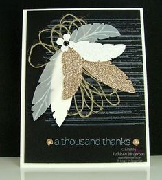Beautiful, sparkly Thank You card made with the Feathers Framelits dies from Stampin Up by Kathleen Wingerson  www.kathleenstamps.com