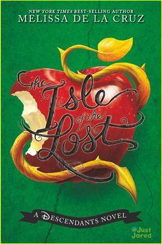 The Isle of the Lost (Descendants ) - Melissa de la Cruz