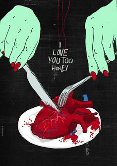 """I Love You Too, Honey"". Woman's Words as She Carves Into Her Lovers Heart with a Knife and Fork. Pop Art, Illustration."