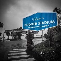 Welcome to LA...Home of the Dodgers and the Dodgers Stadium