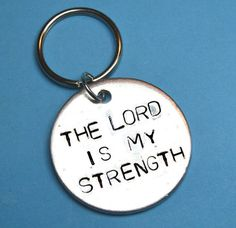 Christmas gifts, God, Christian gift, Religion, religious gifts,church gift, bible gift,hand stamped keyring,lord is my strength, key chain by BeesHandStampedGifts on Etsy