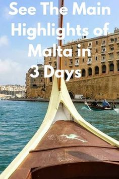 See The Main Highlights of Malta in 3 Days: