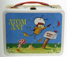 Vintage lunchbox - classics!  Up and at 'em, Atom Ant!