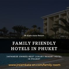 JR Siam: Best Family Friendly Resort Rooms in Phuket Family Friendly Resorts, Slow Living, Bubble Bath, Phuket, Shower Gel, Hotels And Resorts, Friends Family, Jasmine, Family Room