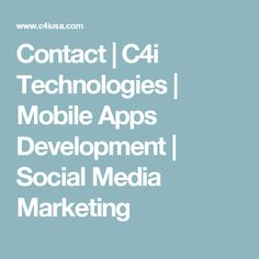 Contact | C4i Technologies | Mobile Apps Development | Social Media Marketing