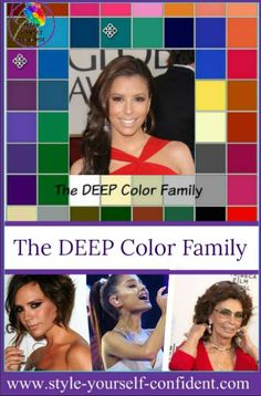 Color analysis DEEP has elements of both Warm and Cool undertones but DEEP remains your dominant characteristic.