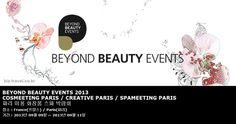 BEYOND BEAUTY EVENTS 2013 COSMEETING PARIS / CREATIVE PARIS / SPAMEETING PARIS 파리 미용 화장품 스파 박람회