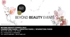 BEYOND BEAUTY EVENTS 2013 COSMEETING PARIS / CREATIVE PARIS / SPAMEETING PARIS 파리 미용 화장품 스파 박람회