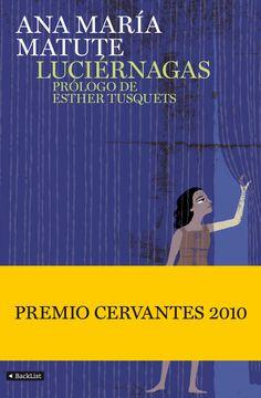 "Ana Maria Matute: ""Luciérnagas"" 1993.."
