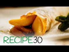French Apple Crepes, a thin apple pancake – Easy Meals with Video Recipes by Chef Joel Mielle – RECIPE30