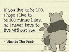 One of my favorite quotes...Love Winnie & Piglet :)