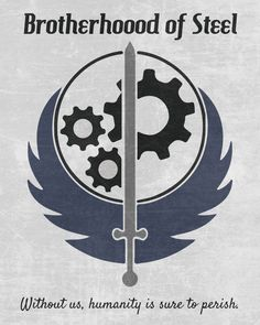 Fallout 4 | Brotherhood of Steel// While I tend to disagree, and I still don't like the Brotherhood, their sigil still looks badass.