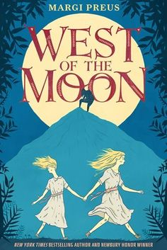 West of the Moon - Margi Preus