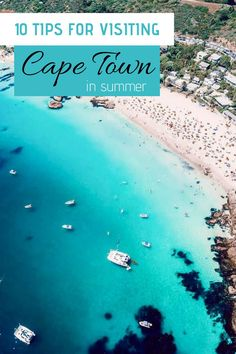 10 Tips for Visiting Cape Town in Summer - Campsbay Girl