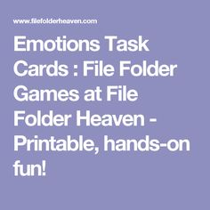 Emotions Task Cards : File Folder Games at File Folder Heaven - Printable, hands-on fun!