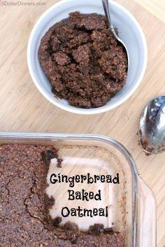 Gingerbread Baked Oatmeal: bake 350, 50 min: 1/2 C brown sugar, 3 eggs ...