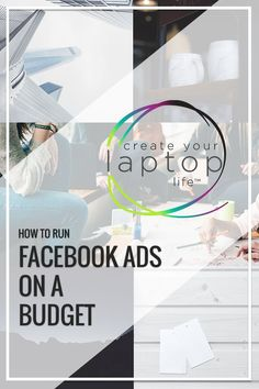 How To Run Facebook Ads On A Budget (with less than $10 a day) // Create Your Laptop Life