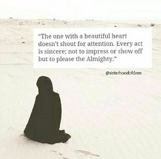 A beautiful heart to please the Almighty