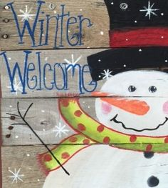 "Pallet Painting Party – Winter Welcome Saturday, December 12, 2015 ~ 7:00 pmHigh school to adults ~ $40 includes all suppliesEnjoy painting & personalizing a wooden ""Winter Welcome…"