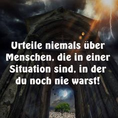 Don't judge if you can't unterstand a thing! True Quotes, Words Quotes, Best Quotes, Sayings, German Quotes, Truth Of Life, Love Words, Amazing Quotes, Quotations