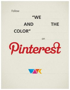 Pinterest promotion by WE AND THE COLOR