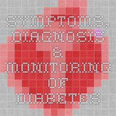 Symptoms, Diagnosis & Monitoring of Diabetes