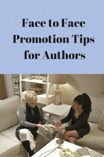 Face to Face Promotion Tips for Writers