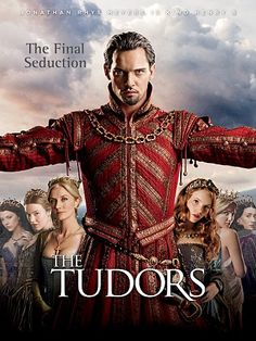 The Tudors (2007 - 2010)  Jonathan Rhys Meyers, Henry Cavill and Anthony Brophy, Actors - Michael Hirst, Creator