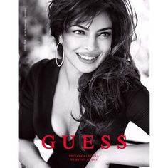 Oct, 2013: Bollywood Actor Priyanka Chopra becomes the first South Asian Model for Guess (via BuzzFeed)
