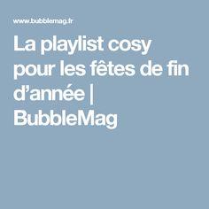 La playlist cosy pour les fêtes de fin d'année | BubbleMag