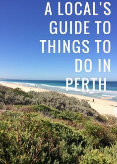 A local's guide to things to do in Perth - West Australian Explorer Brisbane, Melbourne, Sydney, Australia Honeymoon, Australia Travel Guide, Australia Trip, Australia Visa, Winter In Australia, Perth Western Australia