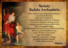 Modlitwa do Rafała archanioła Music Humor, God Loves Me, Motto, Christ, Believe, Prayers, Blessed, Mindfulness, Faith